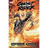 Ghost Rider Vol. 1: Vicious Cycle (Ghost Rider (2006-2009)) (English Edition)