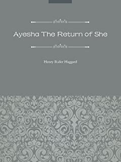 Ayesha The Return of She=艾莎归来(英文版) (English Edition)