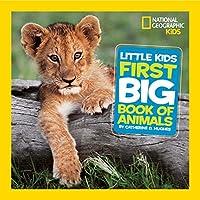 Little Kids First Big Book of Animals (First Big Book)