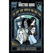 Doctor Who: The Day She Saved the Doctor: Four Stories from the TARDIS (English Edition)