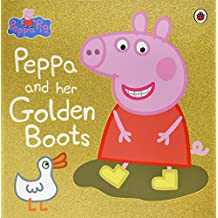 Peppa Pig: Peppa and Her Golden Boots (English Edition)