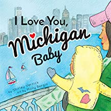 I Love You, Michigan Baby (English Edition)