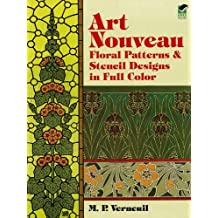Art Nouveau Floral Patterns and Stencil Designs in Full Color (Dover Pictorial Archive) (English Edition)