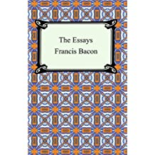 The Essays of Francis Bacon (English Edition)