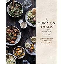 A Common Table: 80 Recipes and Stories from My Shared Cultures: A Cookbook (English Edition)