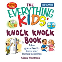 The Everything Kids' Knock Knock Book: Jokes Guaranteed To Leave Your Friends In Stitches (Everything® Kids) (English Edition)