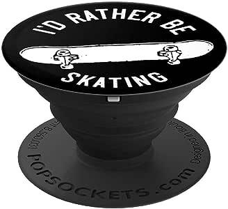I'd Rather Be Skating Skateboard Skater 复古黑白色 - PopSockets 手机和平板电脑抓握支架260027  黑色