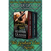 Two Graham Clan Novels: Come the Morning and Conquer the Night (English Edition)