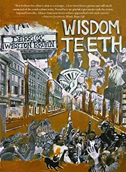 """Wisdom Teeth (Busboys and Poets) (English Edition)"",作者:[Brown, Derrick Weston]"