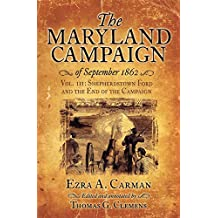 The Maryland Campaign of September 1862: Volume III: The Battle of Shepherdstown and the End of the Campaign (English Edition)