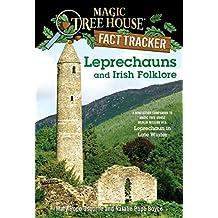 Leprechauns and Irish Folklore: A Nonfiction Companion to Magic Tree House Merlin Mission #15: Leprechaun in Late Winter (Magic Tree House: Fact Trekker Book 21) (English Edition)