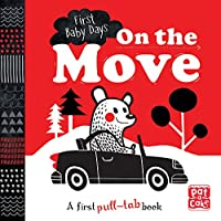 On the Move: A pull-tab board book to help your baby focus