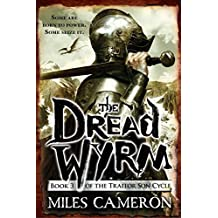 The Dread Wyrm (The Traitor Son Cycle Book 3) (English Edition)