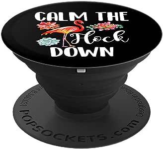 可爱的 Calm the flock down 趣味火烈鸟爱好者火烈鸟礼物 PopSockets 手机和平板电脑握架260027  黑色
