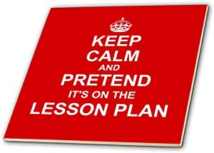 inspirationzstore Typography – 红色 KEEP CALM and pretend ITS ON THE lesson ) PLAN 幽默教师礼品 – 瓷砖