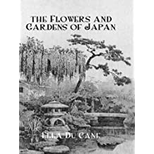 Flowers & Gardens Of Japan (Kegan Paul Japan Library) (English Edition)