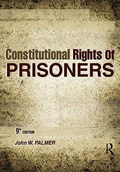 """Constitutional Rights of Prisoners (English Edition)"",作者:[Palmer, John W.]"