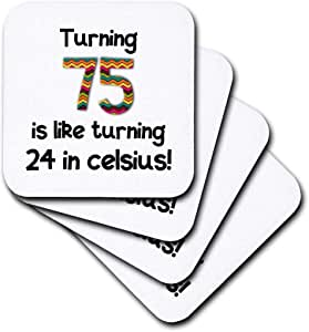 inspirationzstore occasions–Turning 75IS LIKE Turning 24摄氏度–幽默*75个生日礼物–杯垫