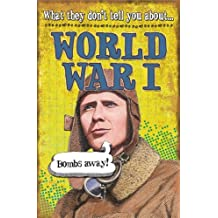 World War I (What They Don't Tell You About Book 20) (English Edition)