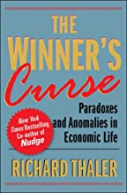 The Winner's Curse: Paradoxes and Anomalies of Economic Life (English Edition)
