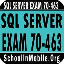 SQL SERVER EXAM 70-463 PREP
