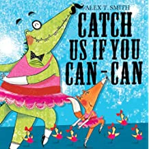 Catch Us If You Can-Can! (English Edition)