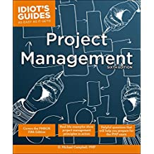 Project Management, Sixth Edition (Idiot's Guides) (English Edition)