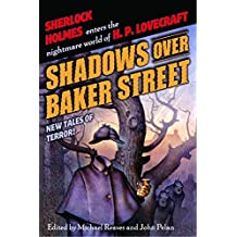 Shadows Over Baker Street: New Tales of Terror! (English Edition)