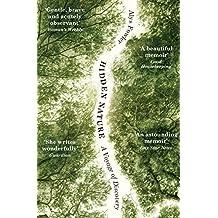 Hidden Nature: Wainwright Prize 2018 Shortlisted (English Edition)