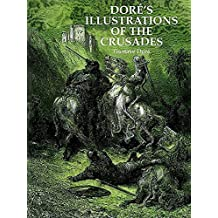 Doré's Illustrations of the Crusades (Dover Fine Art, History of Art) (English Edition)