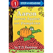 Aaron Loves Apples and Pumpkins (Step into Reading) (English Edition)