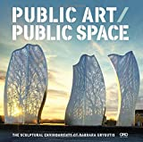 Public Art / Public Space: The Sculptural Environments of Barbara Grygutis