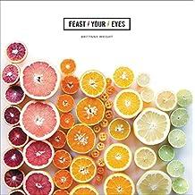 Feast Your Eyes (English Edition)