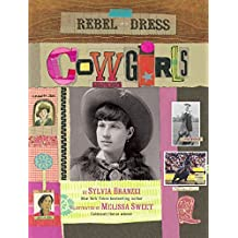 Rebel in a Dress: Cowgirls (English Edition)
