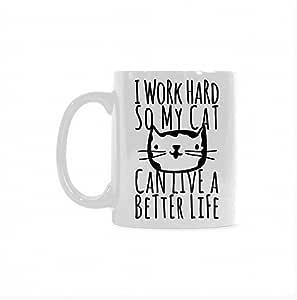 325ml 趣味猫猫咪马克杯 - I Work Hard So My Cat Can Live A Better Life 白色陶瓷咖啡杯 白色 11 盎司 MG-E02894