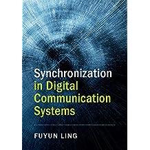 Synchronization in Digital Communication Systems (English Edition)
