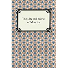 The Life and Works of Mencius (English Edition)