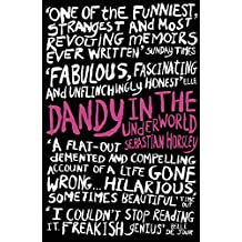 Dandy in the Underworld (English Edition)