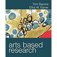 Arts Based Research (English Edition)