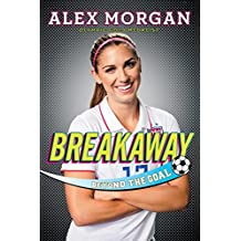 Breakaway: Beyond the Goal (English Edition)