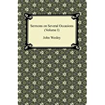 Sermons on Several Occasions (Volume I) (English Edition)