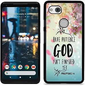 谷歌 Pixel 2 XL - 2D 手机壳 Black - Phillipians 1 6 Have Patience Bible Verse Christian Quote