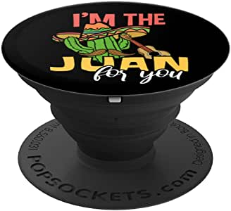 I'm The Juan For You Funny Cinco De Mayo Hombre 图案 PopSockets 手机和平板电脑握架260027  黑色