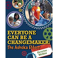 Everyone Can Be a Changemaker: The Ashoka Effect