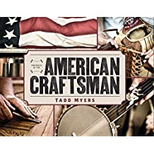 Portraits of the American Craftsman (English Edition)