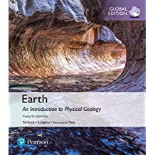 Earth: An Introduction to Physical Geology, Global Edition (English Edition)