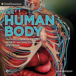 """""""The Human Body (Smithsonian: Invention & Impact Book 1) (English Edition)"""",作者:[HP Newquist]"""