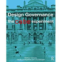 Design Governance: The CABE Experiment (English Edition)