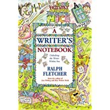 A Writer's Notebook: Unlocking the Writer within You (English Edition)