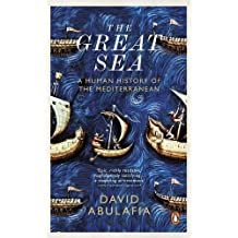 The Great Sea: A Human History of the Mediterranean (English Edition)